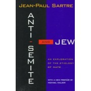 Anti-Semite and Jew by Jean-Paul Sartre