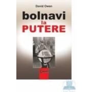 Bolnavi la putere - David Owen