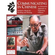 Communicating in Chinese: Reading and Writing by Cynthia Y. Ning