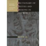 Dictionary of Deities and Demons in the Bible by Karel Van Der Toorn