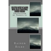Selected Poetry of Rainer Maria Rilke (Traditional Chinese Version) by Rainer Maria Rilke
