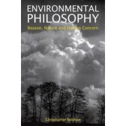 Environmental Philosophy by Christopher Belshaw