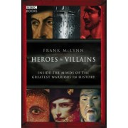 Heroes and Villains by Frank McLynn
