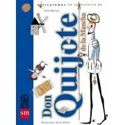 Don Quijote de la Mancha / Don Quixote the La Mancha by Carlos Reviejo