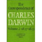 The Correspondence of Charles Darwin: Volume 2, 1837-1843: 1837-43 v. 2 by Charles Darwin
