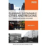 Planning Sustainable Cities and Regions by Karen Chapple