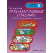 Parliamo Insieme L'Italiano by Silvana Perini