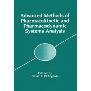 Advanced Methods of Pharmacokinetic and Pharmacodynamic Systems Analysis: v. 1 by Marcos Briano