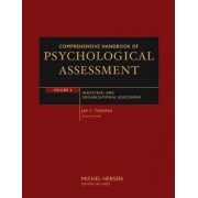 Comprehensive Handbook of Psychological Assessment: Industrial and Organizational Assessment v. 4 by Jay C. Thomas