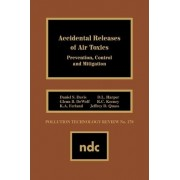 Accidental Releases of Air Toxics by Daniel S. Davis