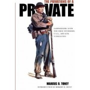 The Privations of a Private by Marcus B. Toney