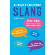 Dictionary of Contemporary Slang(Tony Thorne)