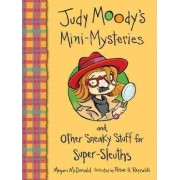 Judy Moody's Mini Mysteries and Other Sneaky Stuff for Super by Megan McDonald