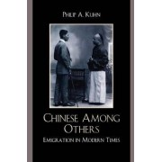 Chinese Among Others by Philip A. Kuhn