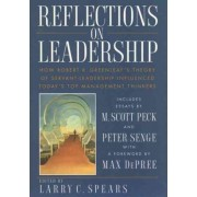 Reflections on Leadership by Larry C. Spears