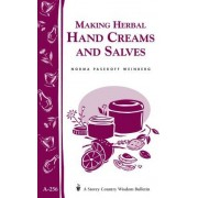 Making Herbal Hand Creams and Salves by Norma Pasekoff Weinberg