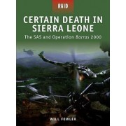 Certain Death in Sierra Leone by Will Fowler