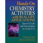 Hands-on Chemistry Activities with Real-life Applications by Norman Herr