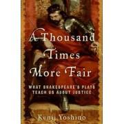 A Thousand Times More Fair by Kenji Yoshino