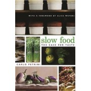 Slow Food by Carlo Petrini