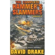 The Complete Hammer's Slammers: v. 2 by David Drake