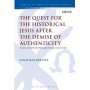 Quest for the Historical Jesus After the Demise of Authenticity: Toward a Critical Realist Philosophy of History in Jesus Studies