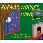 Buenas Noches Luna by Margaret Wise Brown