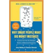 Why Smart People Make Big Money Mistakes... and How to Correct Them by Gary Belsky