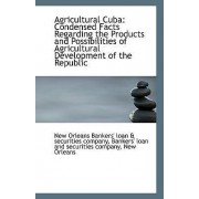 Agricultural Cuba by Orleans Bankers' loan & securities compa