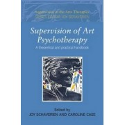 Supervision of Art Psychotherapy by Joy Schaverien