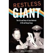Restless Giant by Bar Biszick-Lockwood