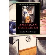 The Cambridge Companion to American Modernism by Walter Kalaidjian