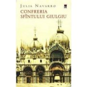 Confreria Sfantului Giulgiu - Julia Navarro