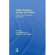 Public Relations, Society & Culture by Lee Edwards