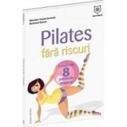 Pilates fara riscuri - Blandine Calais-Germain Bertrand Raison