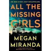 All the Missing Girls by Megan Miranda