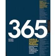365 Habits of Successful Graphic Designers by Laurel Saville