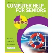 Computer Help for Seniors in Easy Steps by Stuart Yarnold