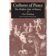 Cultures of Peace by Elise Boulding