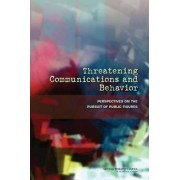 Threatening Communications and Behavior by and Sensory Sciences Cognitive Board on Behavioral