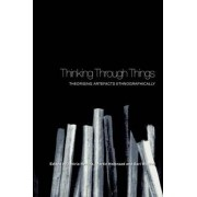 Thinking Through Things by Amiria Henare