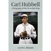 Carl Hubbell by Lowell L. Blaisdell