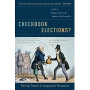 Checkbook Elections?: Political Finance in Comparative Perspective
