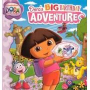 Dora's Big Birthday Adventure by Lauryn Silverhardt