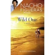 Nacho Figueras Presents: Wild One by Jessica Whitman