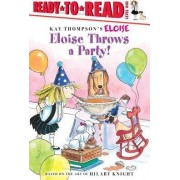Eloise Throws A Party by Hilary Knight