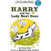 Harry and the Lady Next Door by Gene Zion