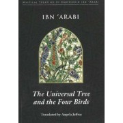 Universal Tree & the Four Birds by Muhyiddin Ibn'Arabi
