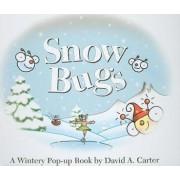 Snow Bugs by David A Carter