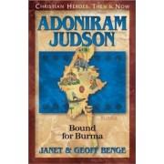 Adoniram Judson by Janet Benge